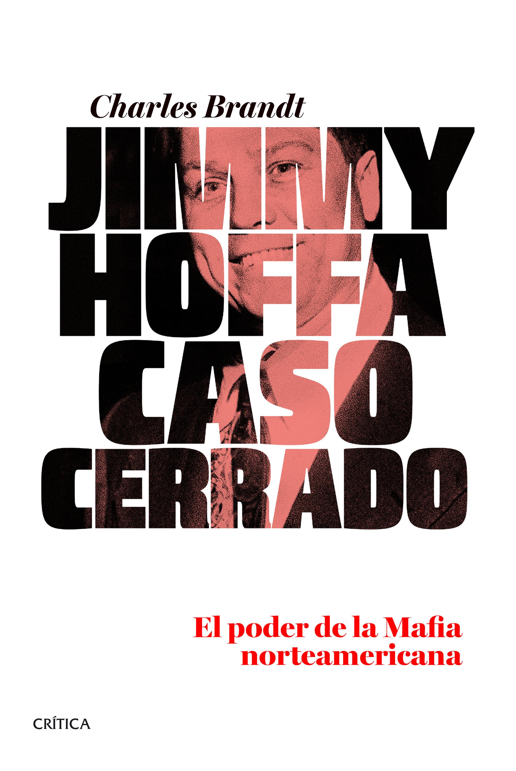 Jimmy Hoffa. Caso cerrado | Planeta de Libros