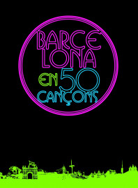 Barcelona en 50 cançons