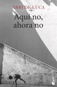 Aquí no, ahora no