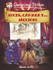 portada_luces-camara-y-accion_geronimo-stilton_201505261056.jpg