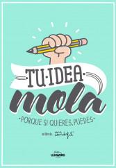 tu-idea-mola_9788415888543.jpg