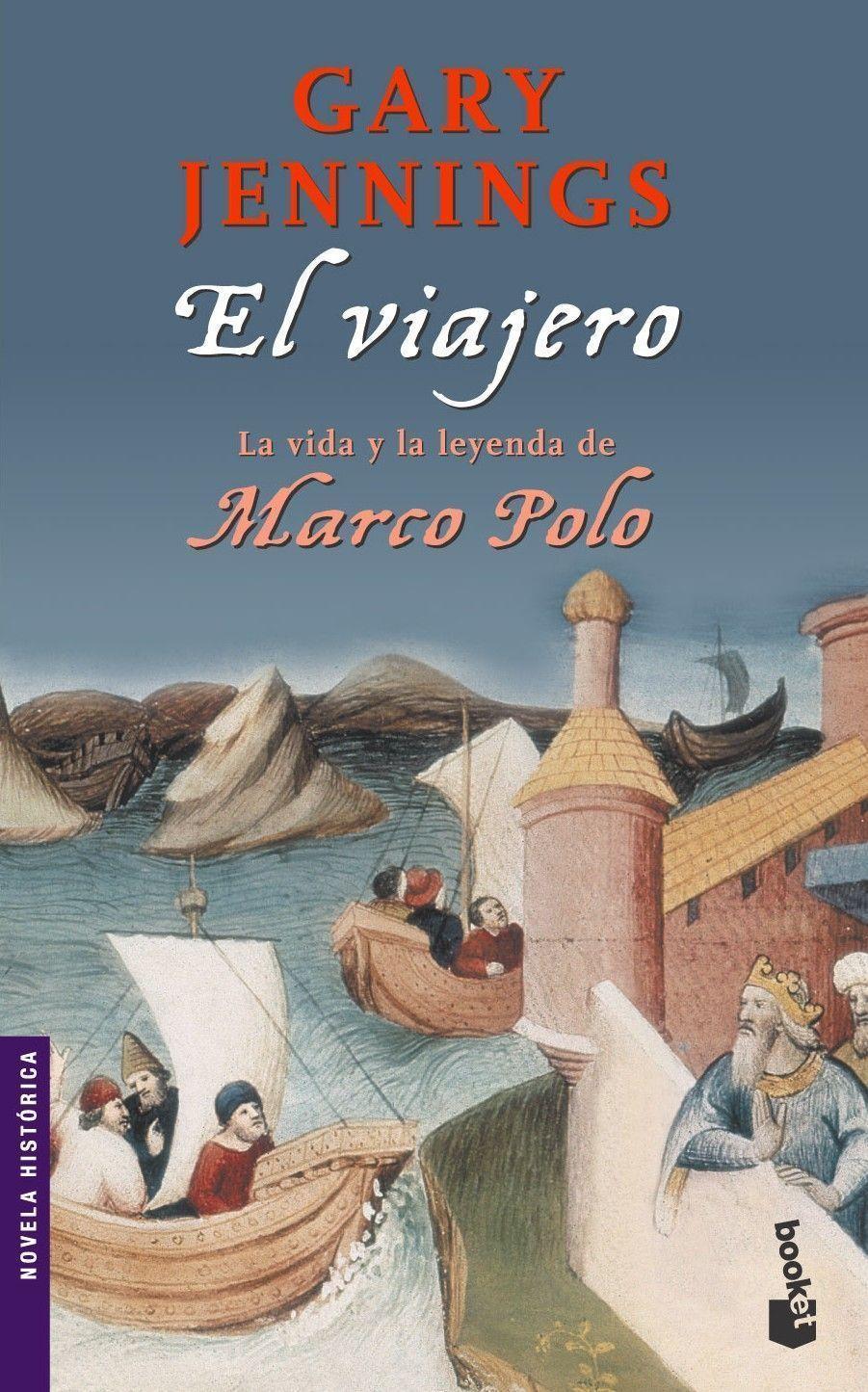 El viajero (Marco Polo) | Planeta de Libros