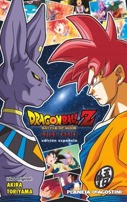 Dragon Ball Z La Batalla De Los Dioses Akira Toriyama Planeta De Libros