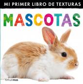portada_mascotas-mi-primer-libro-de-texturas_editorial-planeta-s-a_201503260952.jpg