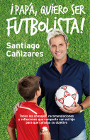 papa-quiero-ser-futbolista_9788415678946.jpg