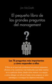 El pequeño libro de las grandes preguntas del management