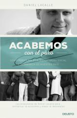 portada_acabemos-con-el-paro_daniel-lacalle-fernandez_201508030113.jpg
