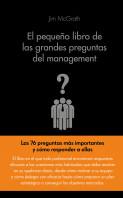 portada_el-pequeno-libro-de-las-grandes-preguntas-del-management_mar-vidal-aparicio_201508030209.jpg