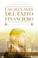 portada_las-10-claves-del-exito-financiero_alberto-chan-aneiros_201412201633.jpg
