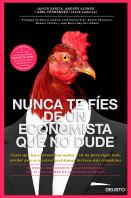 portada_nunca-te-fies-de-un-economista-que-no-dude_abel-fernandez-garcia_201502260246.jpg