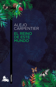 portada_el-reino-de-este-mundo_alejo-carpentier_201505261227.jpg