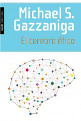 portada_el-cerebro-etico_michael-s-gazzaniga_201503251727.jpg