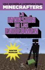 portada_minecraft-la-invasion-de-los-endermen_editorial-planeta-s-a_201504300940.jpg