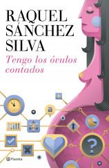 portada_tengo-los-ovulos-contados_raquel-sanchez-silva_201507271616.jpg