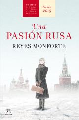 portada_una-pasion-rusa_reyes-monforte_201507170946.jpg
