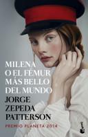 portada_milena-o-el-femur-mas-bello-del-mundo_jorge-zepeda-patterson_201503302259.jpg