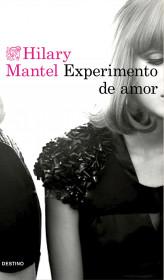 208490_portada_experimento-de-amor_hilary-mantel_201510261615.jpg
