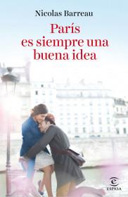 208529_portada_paris-es-siempre-una-buena-idea_nicolas-barreau_201510261617.jpg