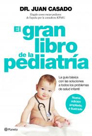 portada_el-gran-libro-de-la-pediatria_dr-juan-casado_201511231545.jpg