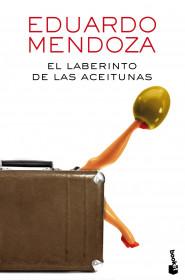 portada_el-laberinto-de-las-aceitunas_eduardo-mendoza_201601111053.jpg