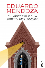 portada_el-misterio-de-la-cripta-embrujada_eduardo-mendoza_201601111057.jpg