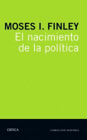 portada_el-nacimiento-de-la-politica_m-i-finley_201512102355.jpg