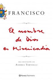 portada_el-nombre-de-dios-es-misericordia_papa-francisco_201511250933.jpg