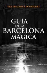 portada_guia-de-la-barcelona-magica_ernesto-mila_201511110955.jpg