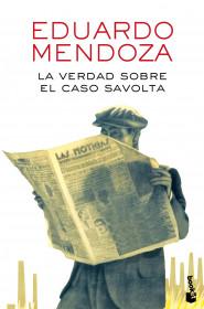 portada_la-verdad-sobre-el-caso-savolta_eduardo-mendoza_201601261124.jpg