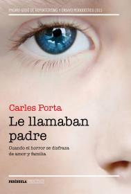 portada_le-llamaban-padre_carles-porta_201512110229.jpg