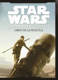 portada_star-wars-el-despertar-de-la-fuerza-el-libro-de-la-pelicula_star-wars_201601290853.jpg