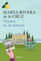 portada_nosotros-los-de-entonces_marta-rivera-de-la-cruz_201511231536.jpg
