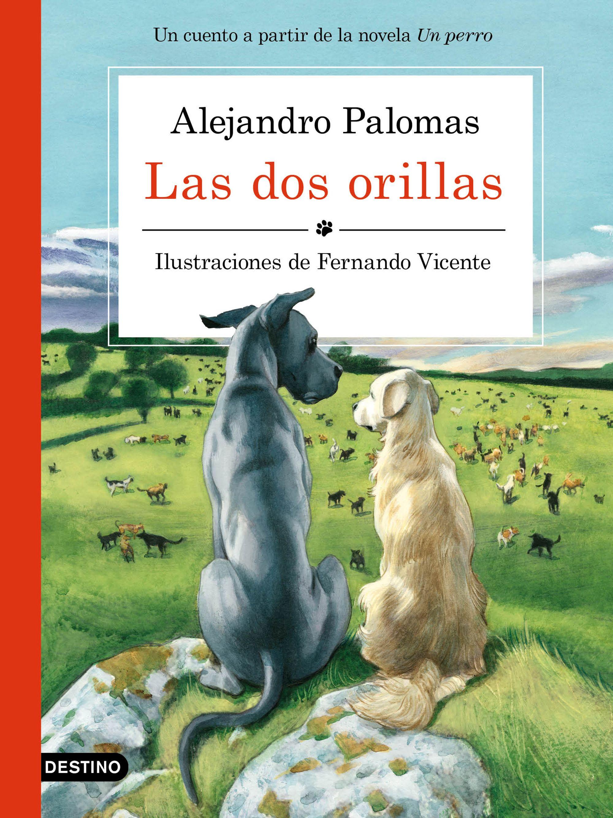 Resultado de imagen para Un amor libro de Alejandro Palomas