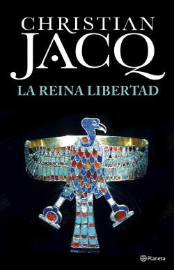 La Reina Libertad, Christian Jack Portada_la-reina-libertad_christian-jacq_201702131644