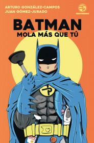 Batman mola más que tú