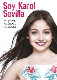 Soy Karol Sevilla. Biografía oficial
