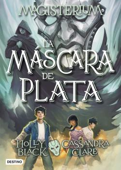 Magisterium. La máscara de plata