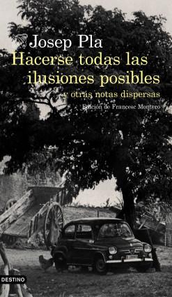 Hacerse todas las ilusiones posibles