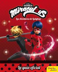 Miraculous. Las aventuras de Ladybug. La guía oficial