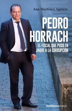 Pedro Horrach, el fiscal que puso en jaque a la corrupción