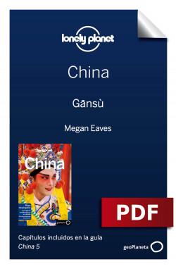 China 5. Gansù