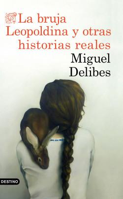 https://www.planetadelibros.com/libro-la-bruja-leopoldina-y-otras-historias-reales/268642