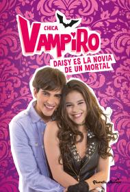 Chica Vampiro. Daisy es la novia de un mortal