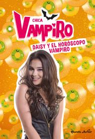Chica Vampiro. Daisy y el horóscopo vampiro