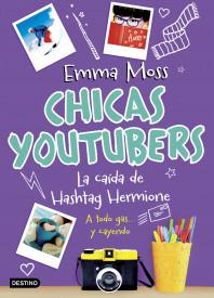 Chicas youtubers. La caída de Hashtag Hermione