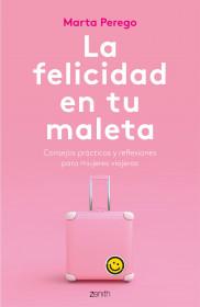 La felicidad en tu maleta