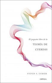 El pequeño libro de la teoría de cuerdas