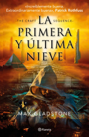 La primera y última nieve (The Craft Sequence 1)