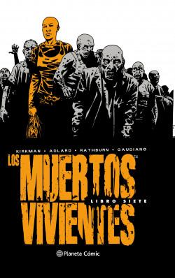 Los muertos vivientes (Edición integral) nº 07