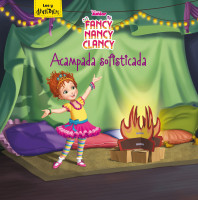 Fancy Nancy Clancy. Acampada sofisticada